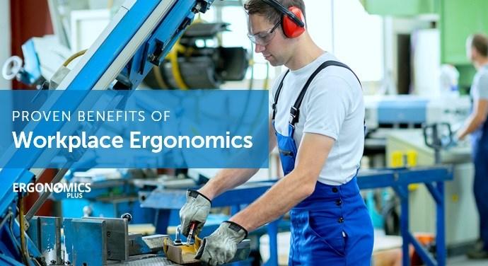 5 lợi ích đã được chứng minh về cải thiện Ecgônômi tư thế trong lao động